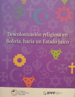 Descolonización  religiosa en Bolivia: aportes para la construcción de la Laicidad