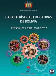 Características Educativas de Bolivia Censos 1976, 1992, 2001, 2012
