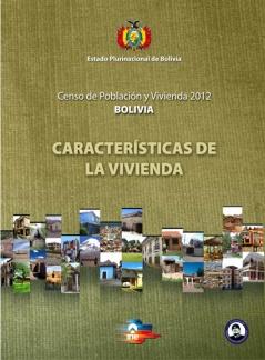 Censo de Población y Vivienda 2012 Bolivia Características de la Vivienda