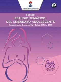 Estudio Temático del Embarazo Adolecente Encuestas de Demografía y Salud 2008 y 2016