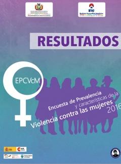 Resultados  Encuesta de Prevalencia y características de la violencia contra las mujeres 2016