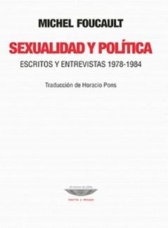 Sexualidad y Política, escritos y entrevistas 1978 - 1984