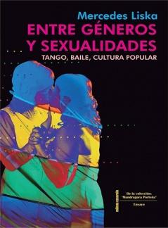Entre Géneros y Sexualidades Tango, Baile, Cultura popular