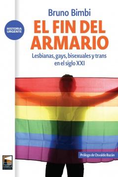 El Fin del Armario Lesbianas, gays, bisexuales y trans en el siglo XXI